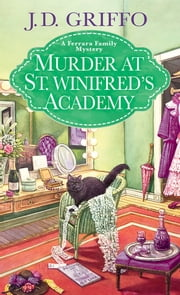 Murder at St. Winifred's Academy ebook by J.D. Griffo