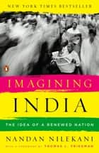 Imagining India - The Idea Of A Nation Renewed eBook by Nandan Nilekani