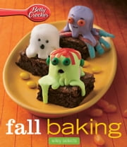 Betty Crocker Fall Baking: HMH Selects ebook by Betty Crocker
