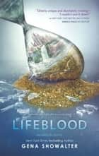 Lifeblood ekitaplar by Gena Showalter