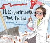 11 Experiments That Failed ebook by Jenny Offill