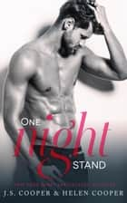 One Night Stand ebook by Helen Cooper, J. S. Cooper