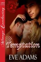 Temptation ebook by Eve Adams