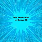Dos Americanos en Europa 02 ebook by Various
