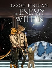 The Enemy Within ebook by Jason Finigan