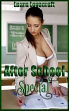 After School Special ebook by Laura Lovecraft