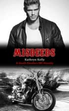 Misdeeds ebook by Kathryn Kelly