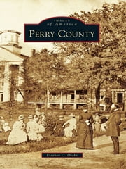 Perry County ebook by Eleanor C. Drake