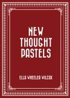 New Thought Pastels ebook by