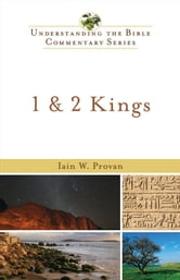 1 & 2 Kings (Understanding the Bible Commentary Series) ebook by Iain W. Provan