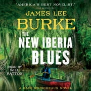 The New Iberia Blues - A Dave Robicheaux Novel audiobook by James Lee Burke