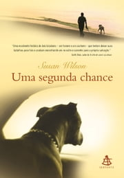 Uma segunda chance ebook by Susan Wilson