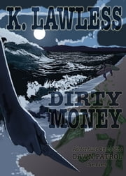Dirty Money ebook by Kathleen Lawless
