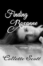 Finding Roxanne ebook by Collette Scott