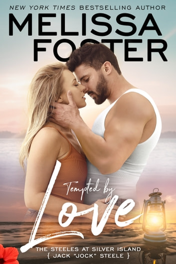 "Tempted by Love - Jack ""Jock"" Steele ebook by Melissa Foster"