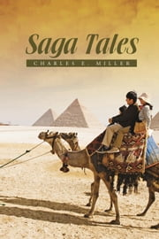 Saga Tales ebook by Charles E. Miller