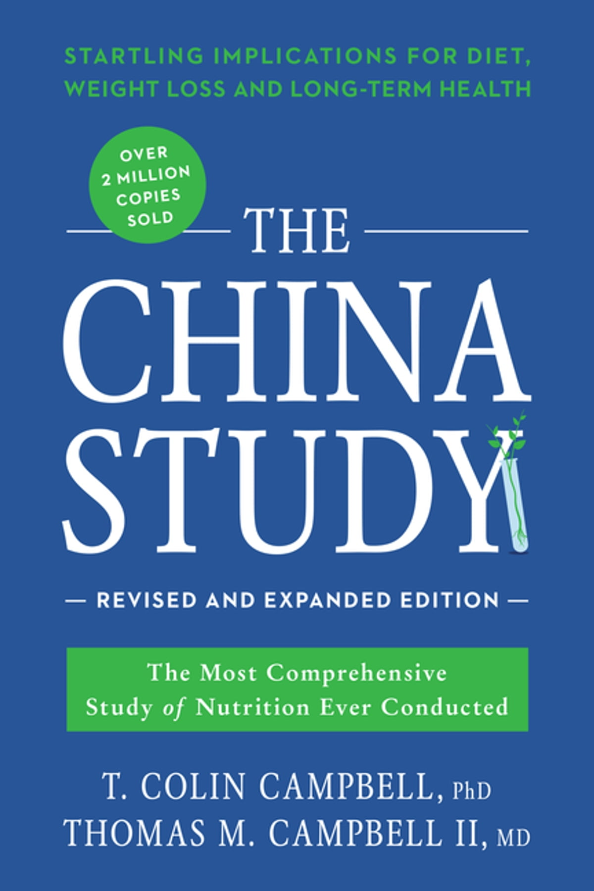 The China Study: Revised and Expanded Edition eBook by T. Colin Campbell -  9781942952909   Rakuten Kobo