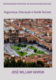 ReorganizaÇÃo Estrutural No Sistema Interno Nacional ebook by JosÉ William Vavruk