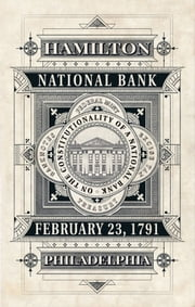 On the Constitutionality of a National Bank ebook by Alexander Hamilton