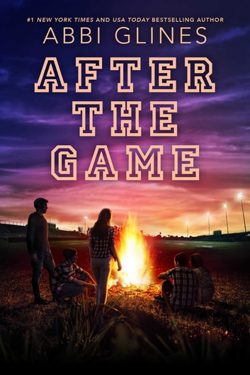 After the game ebook by abbi glines 9781481438940 rakuten kobo after the game ebook by abbi glines fandeluxe Choice Image