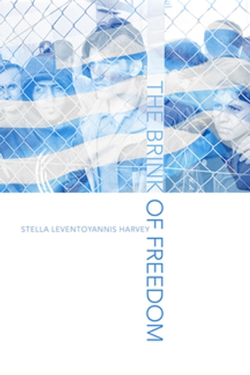 The Brink of Freedom ebook by Stella Leventoyannis Harvey