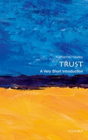Trust: A Very Short Introduction ebook by Katherine Hawley