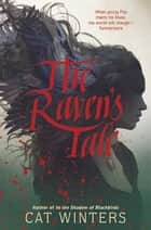The Raven's Tale eBook by Cat Winters