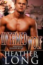 Untamed Wolf ebook by Heather Long