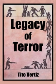 Legacy of Terror ebook by Tito Vertiz