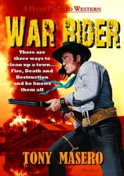 War Rider ebook by Tony Masero
