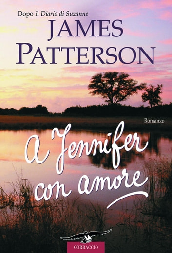 A Jennifer con amore ebook by James Patterson