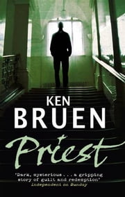 Priest ebook by Ken Bruen