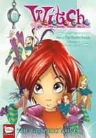 W.I.T.C.H.: The Graphic Novel, Part I. The Twelve Portals, Vol. 1 ebook by Disney