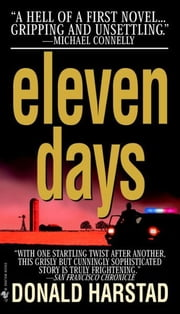 Eleven Days ebook by Donald Harstad