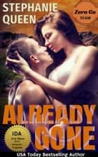 Already Gone - a romantic thriller ebook by Stephanie Queen