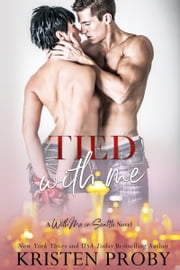 Tied With Me - A With Me In Seattle Novel ebook by Kristen Proby