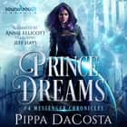 Prince of Dreams audiobook by Pippa DaCosta