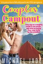 Couples' Campout ebook by Michael Jade