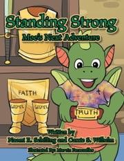 Standing Strong - Moe's Next Adventure ebook by Naomi R. Schilling & Carrie S. Wilhelm