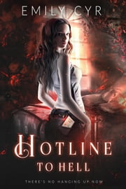 Hotline to Hell ebook by Emily Cyr