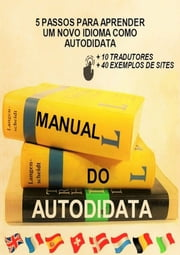 Manual Do Autodidata ebook by Vanessa Brito
