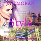 Style - A Love, California Series Novel, Book 5 audiobook by Jan Moran