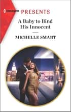 A Baby to Bind His Innocent ebook by Michelle Smart