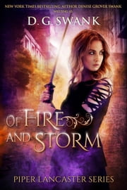 Of Fire and Storm - Piper Lancaster Series #2 ebook by D.G. Swank, Denise Grover Swank