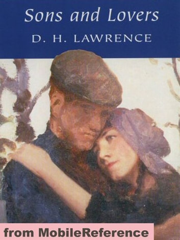 Sons And Lovers (Mobi Classics) ebook by D. H. Lawrence