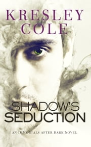 Shadow's Seduction ebook by Kresley Cole
