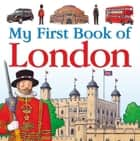 My First Book of London ebook by Charlotte Guillain