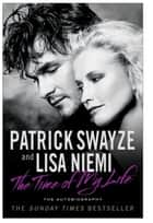 The Time of My Life ebook by Patrick Swayze, Lisa Niemi