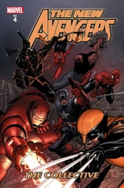 New Avengers Vol. 4: The Collective ebook by Brian Michael Bendis,Steve Mcniven,Mike Deodato
