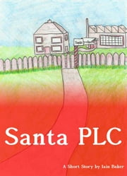 Santa PLC ebook by Iain Baker